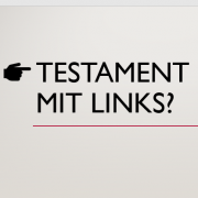 Testament mit links